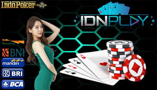 Situs Poker IDNPlay Terbaik Adanya Disini